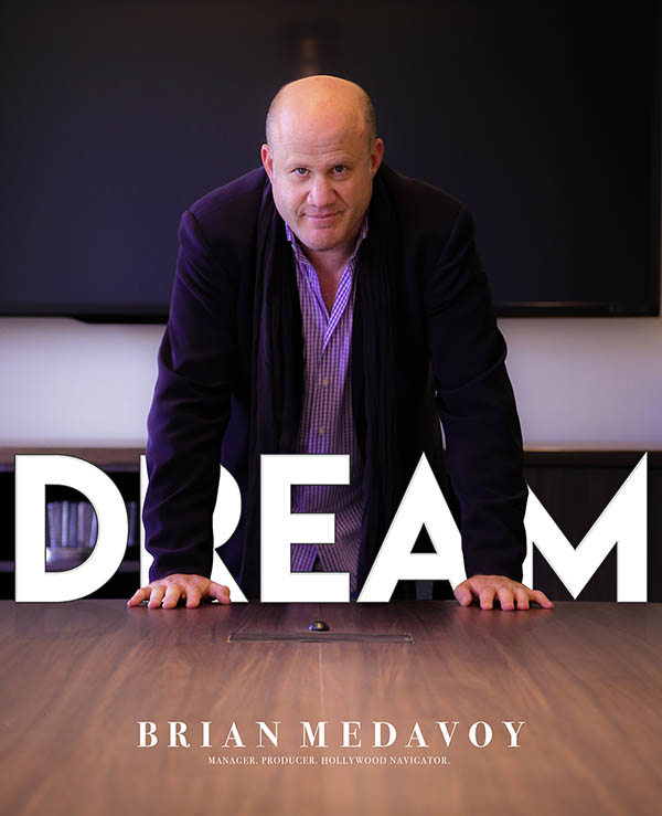 Brian Medavoy Dream